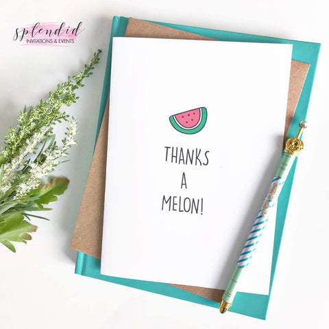 Thanks a Melon! - Splendid Greetings - Funny Greeting Cards