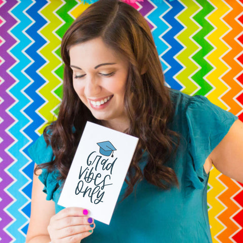 Grad Vibes Only - Splendid Greetings - Funny Greeting Cards