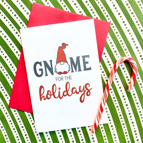 Gnome for the Holidays - Splendid Greetings - Funny Greeting Cards