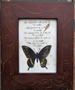 """The Essence of Life"" butterfly with saying 5x7"