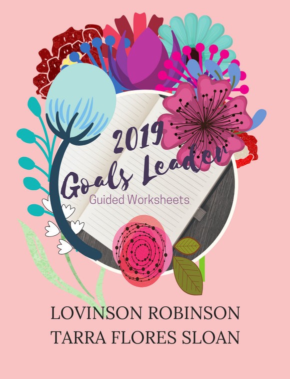 2019 Goals Leader by Lovina Robinson and Tarra Flores Sloan Book - Heart Entrepreneurs