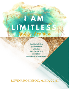 I Am Limitless and So Are You By Lovina Robinson