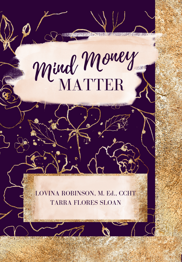 Mind Money Matter by Tarra Flores Sloan - Heart Entrepreneurs