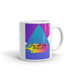 Slay all day mom life. Heart's Mug