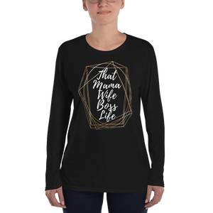 Heartstormer That Mama Wife Boss Life Ladies' Long Sleeve T-Shirt - Heart Entrepreneurs