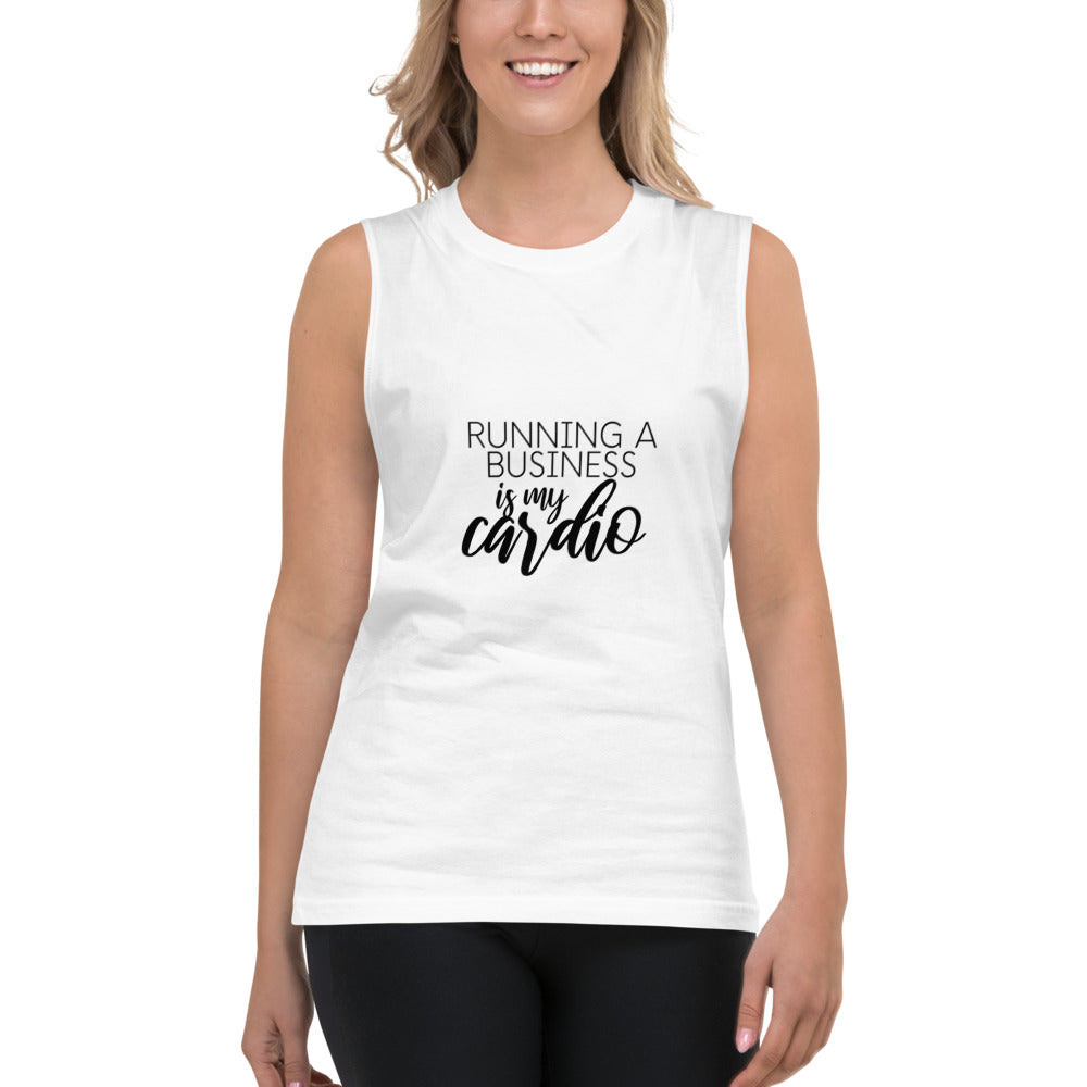Running a business is my cardio. Heart's Muscle Shirt - Heart Entrepreneurs