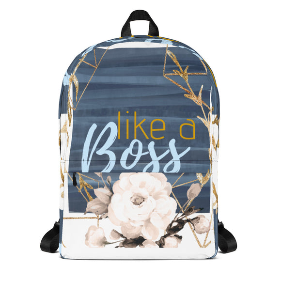 Like A Boss Backpack Custom - Heart Entrepreneurs