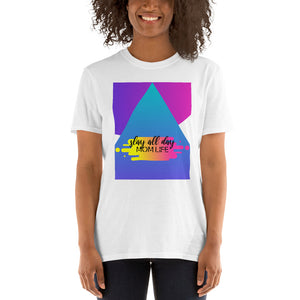 Slay all day mom life. Heart's Short-Sleeve Unisex T-Shirt - Heart Entrepreneurs