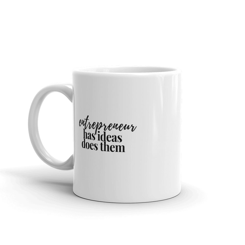 Entrepreneur: Has Ideas, Does Them. Heart's Mug - Heart Entrepreneurs