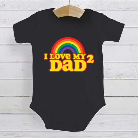 I Love my 2 DADS Baby Bodysuit