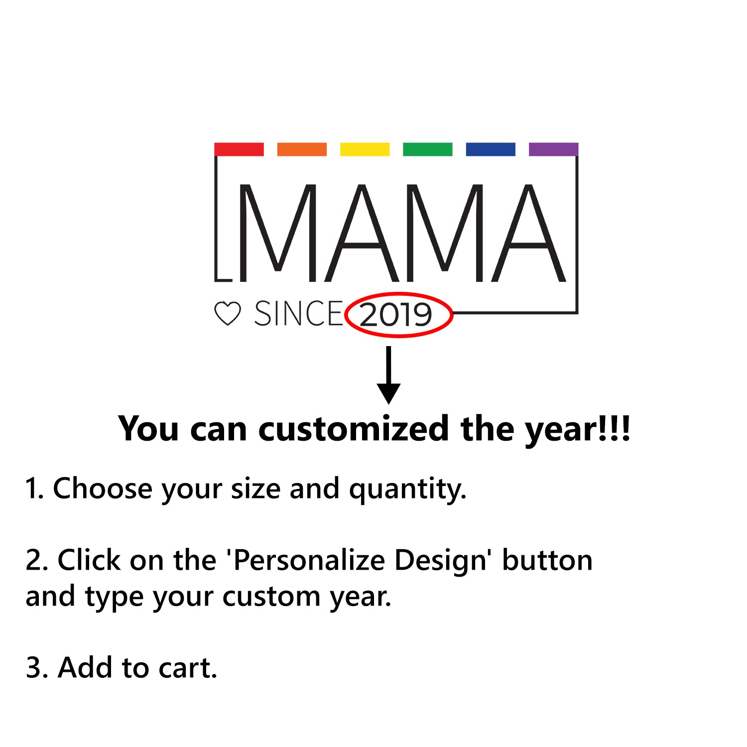 MAMA Since Customized T-Shirt