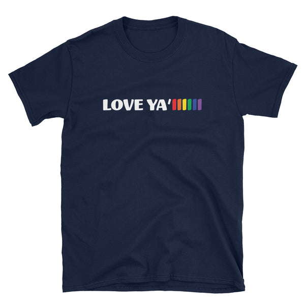 LOVE YA'LLLLLL Short-Sleeve Unisex T-Shirt
