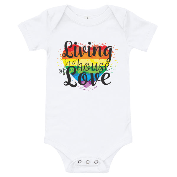Living in the house of Love Baby Bodysuit
