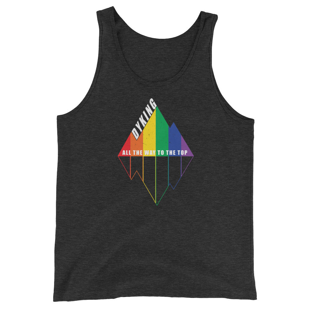 DYKING All the way to the top Unisex  Tank Top