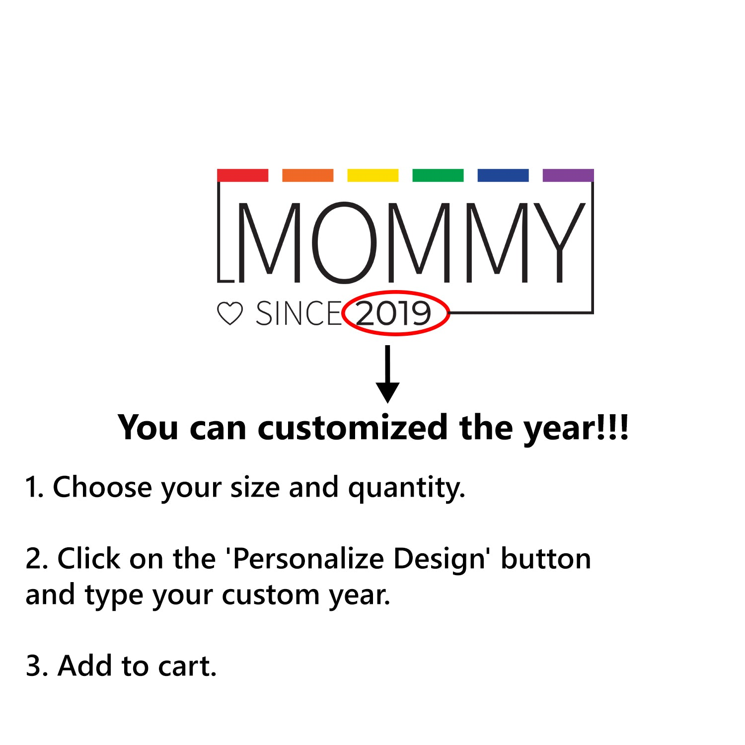 MOMMY Since Customized T-Shirt