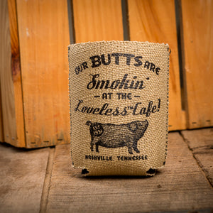 Our Butts are Smokin Burlap Can Cooler