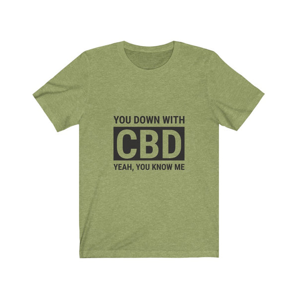You Down With CBD Tee
