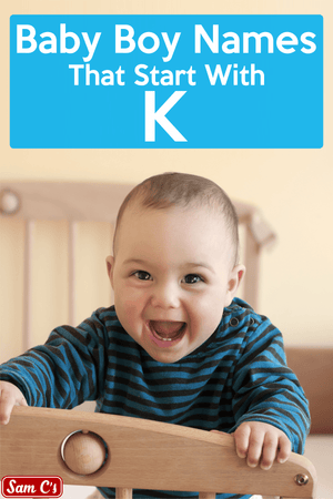 Baby Boy Names That Start With K