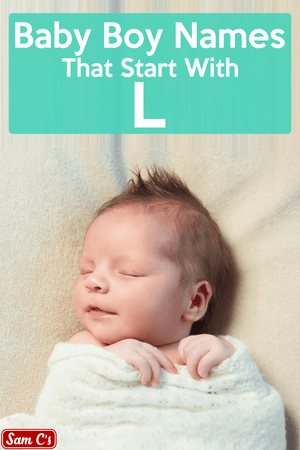 Baby Boy Names That Start With L