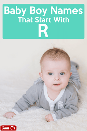 Baby Boy Names That Start With R