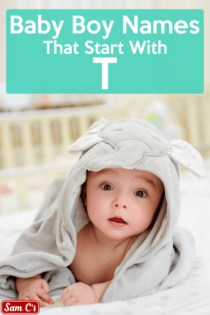 Baby Boy Names That Start With T - samcs