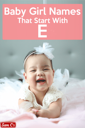 Baby Girls Names That Start With E