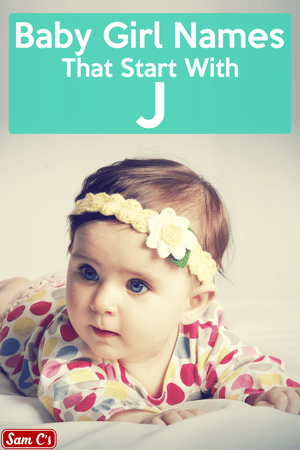 Baby Girl Names That Start With J