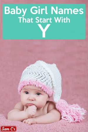 Baby Girl Names That Start With Y