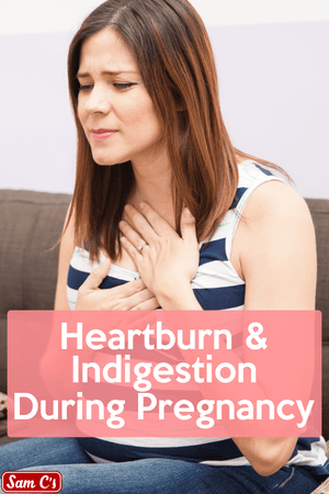 Heartburn And Indigestion During Pregnancy