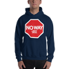 "No Way Jose ""Stop Sign"" Unisex Hooded Sweatshirt - wweretro"
