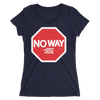 "No Way Jose ""Stop Sign"" Women's T-Shirt - wweretro"