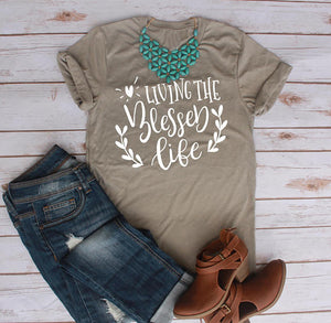 Women's T-Shirt: Living the Blessed