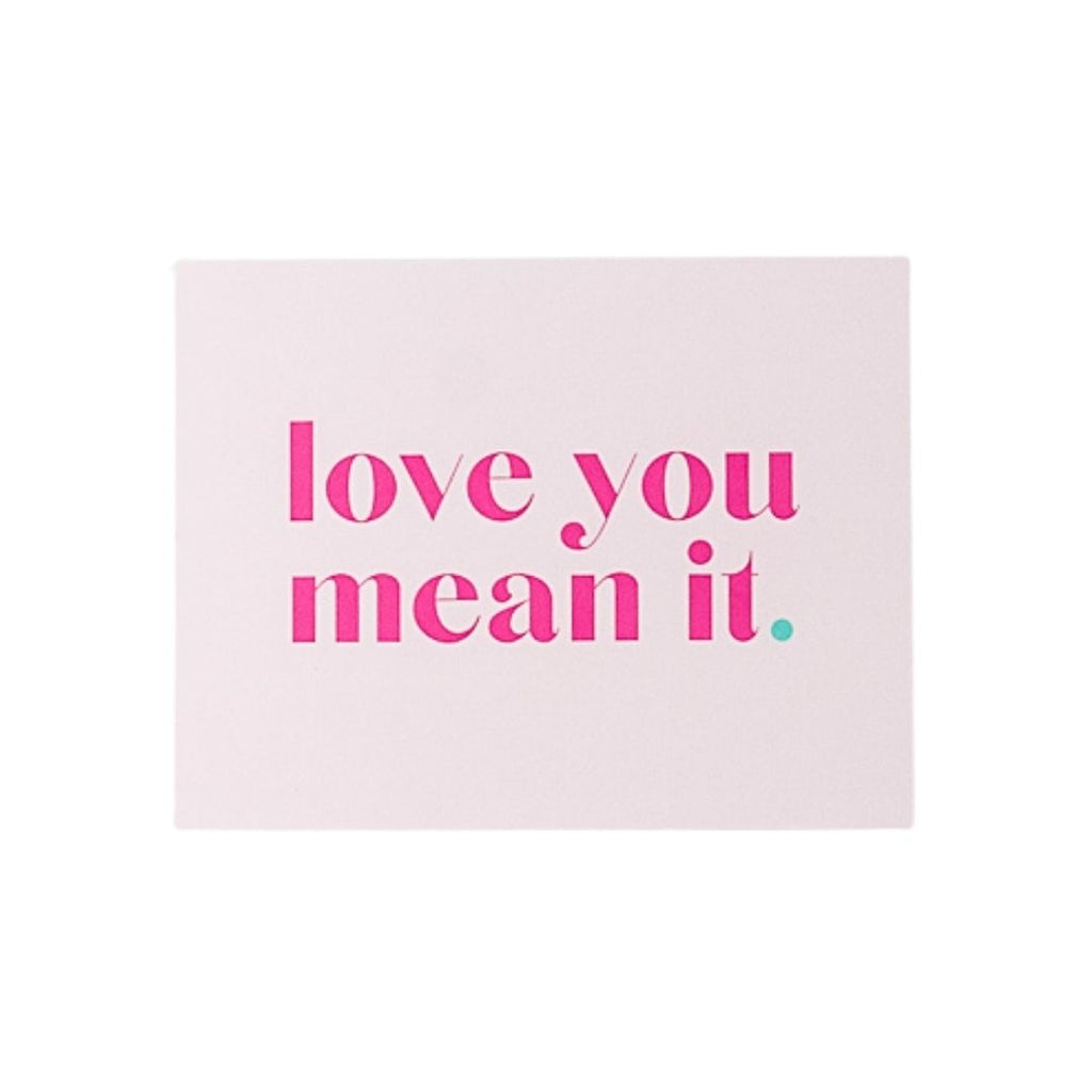 Large Love You Mean It Card
