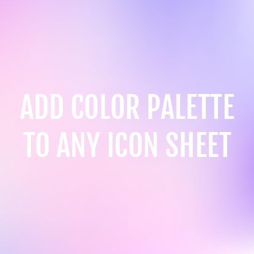 Add Color Palette to Any Icon Sheet