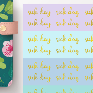Foil Sick Day Script Word Stickers