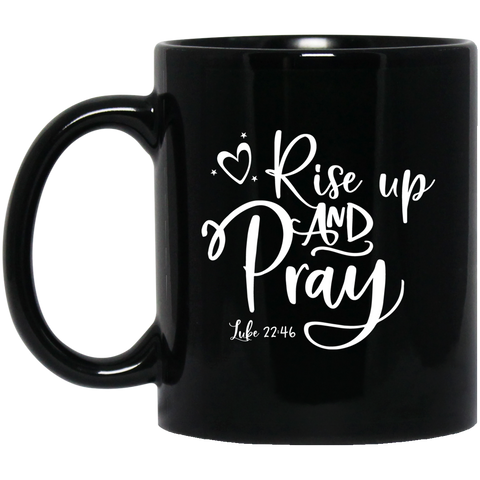 Rise Up and Pray Mug