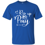 Rise Up and Pray Tee