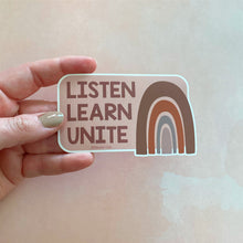 Load image into Gallery viewer, Listen, Learn, Unite Vinyl Sticker