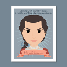 Load image into Gallery viewer, Sheroes Collection: Abigail Adams 8x10 Art Print