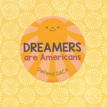Load image into Gallery viewer, Dreamers are Americans Sticker