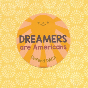 Dreamers are Americans Sticker