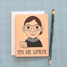 Load image into Gallery viewer, You Are Supreme RBG Ruth Bader Ginsburg Card