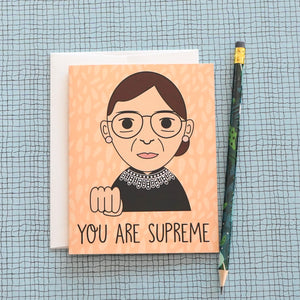 You Are Supreme RBG Ruth Bader Ginsburg Card