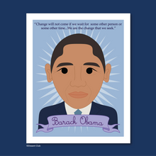 Load image into Gallery viewer, Heroes Collection: Barack Obama 8x10 Art Print