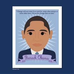 Heroes Collection: Barack Obama 8x10 Art Print