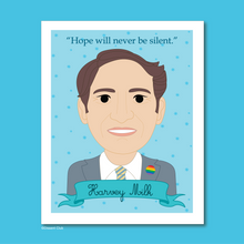 Load image into Gallery viewer, Heroes Collection: Harvey Milk 8x10 Art Print