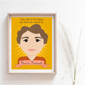 Sheroes Collection: Eleanor Roosevelt 8x10 Art Print