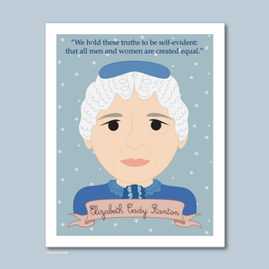 Sheroes Collection: Elizabeth Cady Stanton 8x10 Art Print