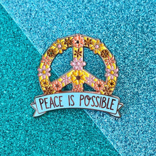Load image into Gallery viewer, Peace is Possible Enamel Pin