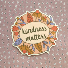 Load image into Gallery viewer, Kindness Matters Sticker